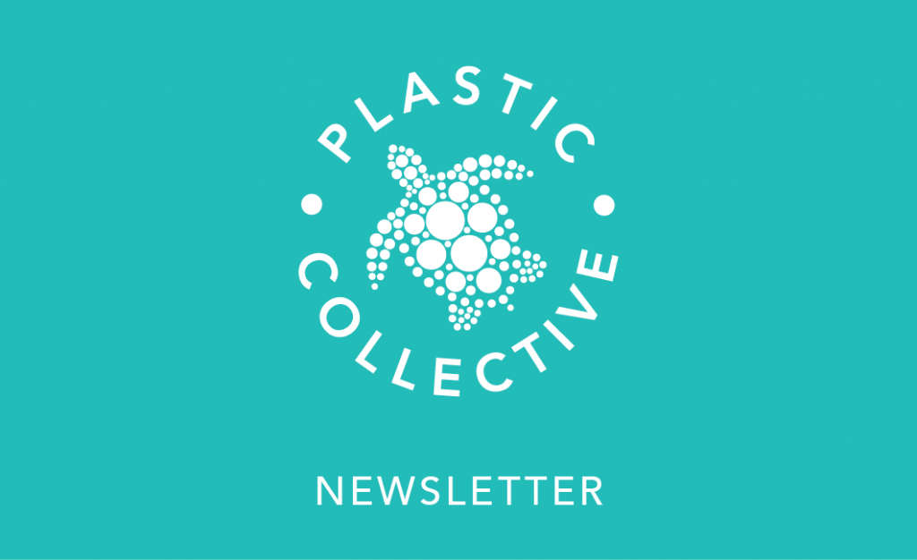 Plastic Collective Latest Newsletter